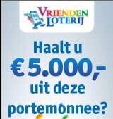 Direct winnaar van € 15,- of zelfs € 5.000,- bij de Vriendenloterij!