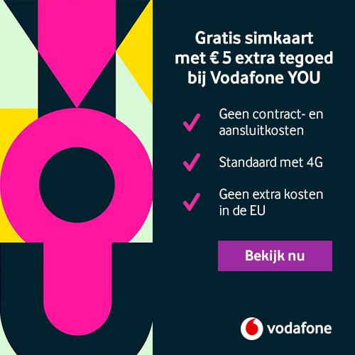 Gratis Simkaart van Vodafone + € 5.- beltegoed!