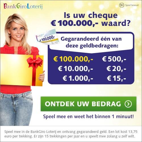 Hoe hoog is jouw gratis cheque in de BankGiroloterij