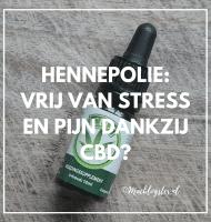 Met Hennepolie CBD geen stress en slaapproblemen