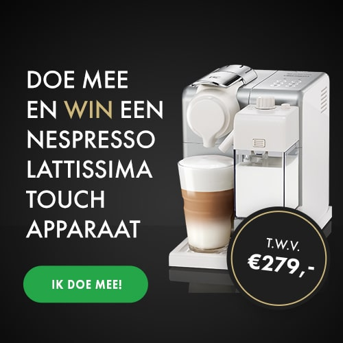 Kans op een luxe Nespresso Lattissima Touch apparaat, t.w.v. 279 euro.