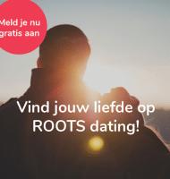 Meld je Gratis aan en vind je liefde bij Roots