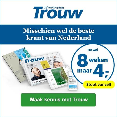 De Trouw tijdelijk 8 weken voor € 4.-