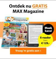 Vraag Gratis een MAX magazine met kans op E-reader
