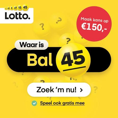Vind Bal 45 en maak kans op 150 euro