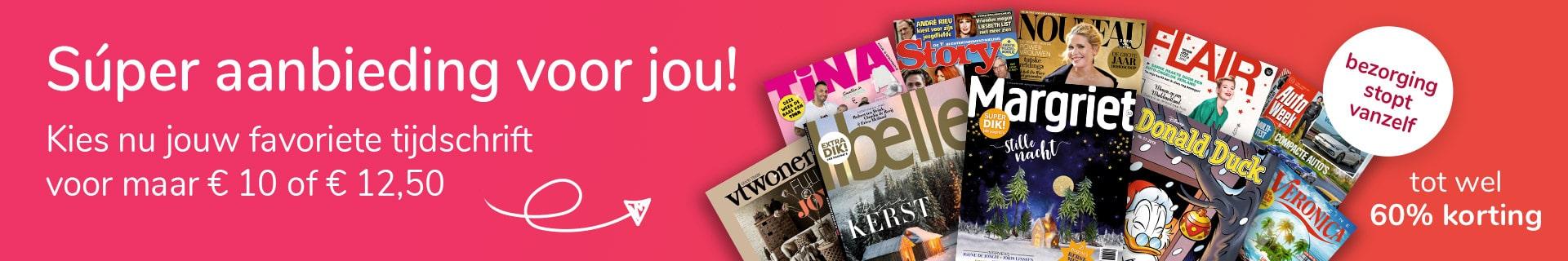 Magazine maand maar € 10.- per abonnement