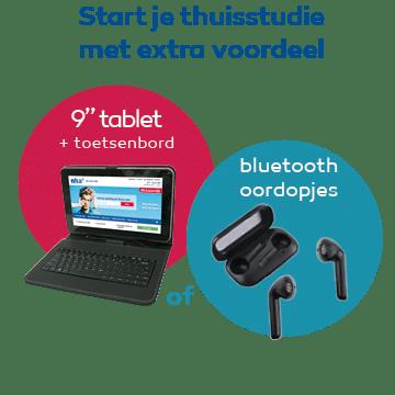 """NHA studie met Gratis 9"""" tablet of Bluetooth Oordopjes"""