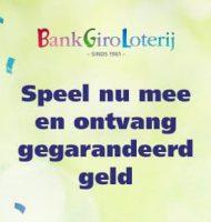 BankGiro Loterij voordeel tussen € 20.- en € 30000,-.