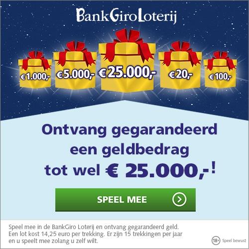 Ontvang gegarandeerd tot wel € 25.000,- bij Bankgiro loterij