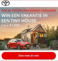 Doe de YARIS Energy Challenge & Win Tiny House t.w.v. € 1.500,-