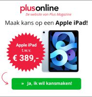 Plus Magazine met Gratis kans op Apple iPad t.w.v. € 389,-