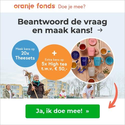 Win theesets en high tea cadeaubon bij Oranje Fonds