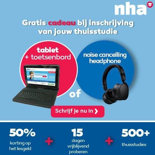 """Bij elke NHA studie ontvang je een gratis 9"""" Tablet + bluetooth boombox. Begin een studie bij NHA en profiteer van 50% korting op het lesgeld. Niet geslaagd? Lesgeld terug!"""