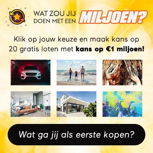 Gratis kans op 20 gratis loten of een €1 miljoen